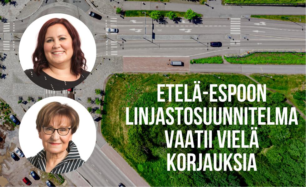 Etelä-Espoon linjastosuunnitelma vaatii vielä korjauksia